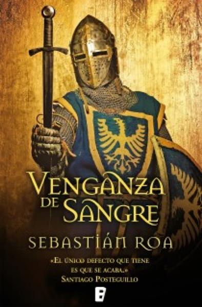Venganza de sangre por Sebastián Roa