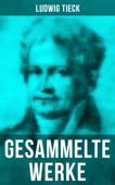 Gesammelte Werke von Ludwig Tieck