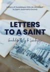 Letters To A Saint