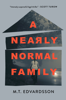 M.T. Edvardsson - A Nearly Normal Family artwork