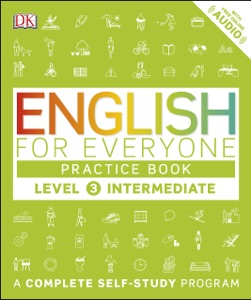 English for Everyone: Level 3: Intermediate, Practice Book Book Cover