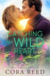Catching Her Wild Heart