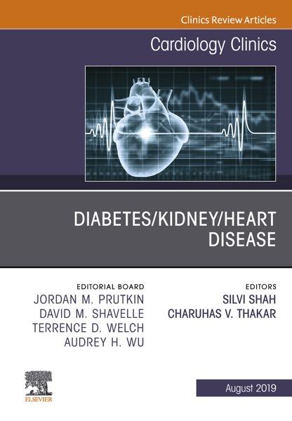 Diabetes/Kidney/Heart Disease, An Issue of Cardiology Clinics, Ebook