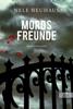 Nele Neuhaus - Mordsfreunde Grafik