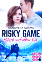 Genovefa Adams - Risky Game. Küsse auf dem Eis artwork