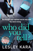 Lesley Kara - Who Did You Tell? artwork