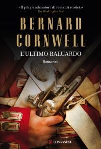 L'ultimo baluardo da Bernard Cornwell