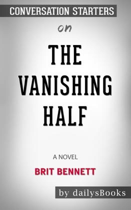 The Vanishing Half: A Novel by Brit Bennett: Conversation Starters image