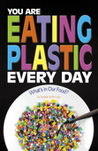 You Are Eating Plastic Every Day