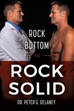 Rock Bottom To Rock Solid