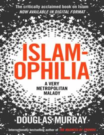 Islamophila: A Very Metropolitan Malady
