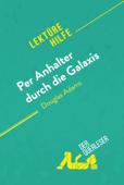 Per Anhalter durch die Galaxis von Douglas Adams (Lektürehilfe)