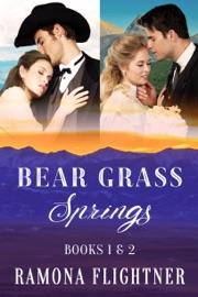 Bear Grass Springs Books 1 2 Montana Untamed And Montana Grit