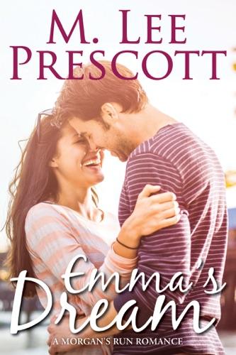 Emma's Dream - M. Lee Prescott - M. Lee Prescott