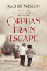 Rachel Wesson - Orphan Train Escape  artwork