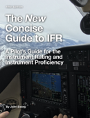 The New Concise Guide to IFR