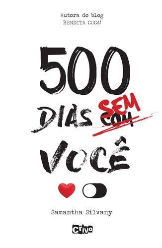Samantha Silvany - 500 dias sem você
