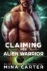 Mina Carter - Claiming Her Alien Warrior artwork