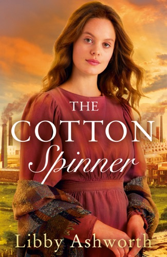 Libby Ashworth - The Cotton Spinner