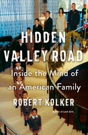 Hidden Valley Road - Robert Kolker