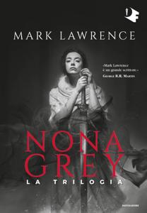 Nona Grey. La trilogia Copertina del libro