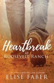 Heartbreak at Roosevelt Ranch PDF Download