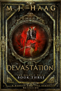 Devastation: A Beauty and the Beast Retelling
