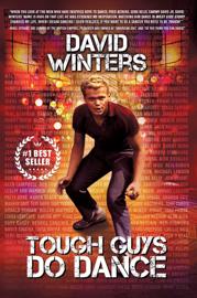 Tough Guys Do Dance