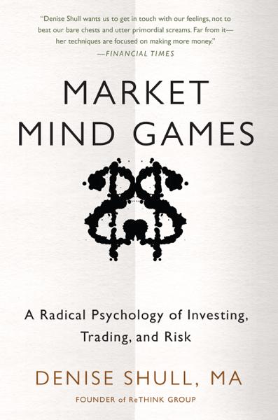Market Mind Games: A Radical Psychology of Investing, Trading and Risk (DIGITAL AUDIO)