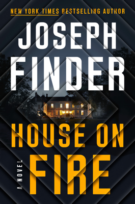 Joseph Finder - House on Fire book