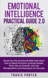 Emotional Intelligence Practical Guide 2 0