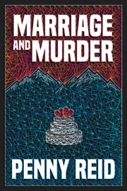 Marriage and Murder - Penny Reid by  Penny Reid PDF Download
