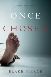 Once Chosen (A Riley Paige Mystery—Book 17)
