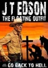 The Floating Outfit 36: Go Back To Hell