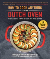 Download How to Cook Anything in Your Dutch Oven