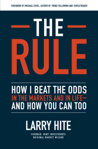 The Rule: How I Beat the Odds in the Markets and in Life—and How You Can Too Cover Book