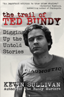 The Trail of Ted Bundy ebook Download