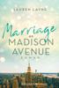 Lauren Layne - Marriage on Madison Avenue Grafik
