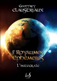 Les Royaumes Éphémères - Intégrale