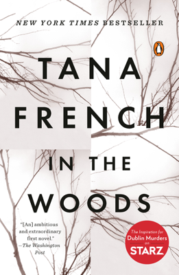 Tana French - In the Woods book