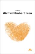 #ichwillihnberühren