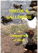 A Compendium of Idiots