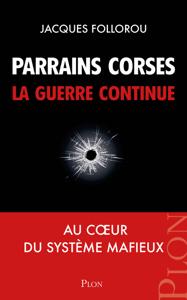 Parrains corses, la guerre continue La couverture du livre martien