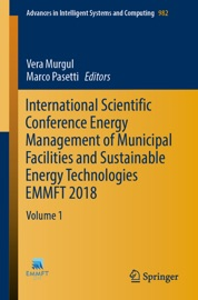 International Scientific Conference Energy Management Of Municipal Facilities And Sustainable Energy Technologies Emmft 2018