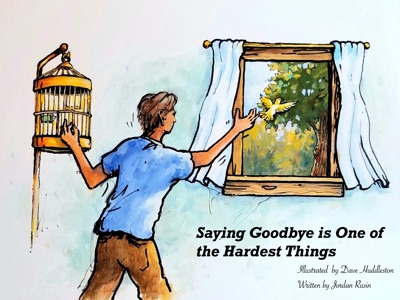 Saying Goodbye is One of the Hardest Things