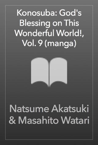 Konosuba: God's Blessing on This Wonderful World!, Vol  7