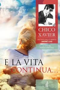 E la vita continua... Book Cover