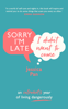 Jessica Pan - Sorry I'm Late, I Didn't Want to Come artwork