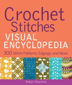 Crochet Stitches VISUAL Encyclopedia Book Cover