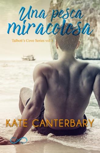 Kate Canterbary & Erika Arcoleo - Una Pesca Miracolosa